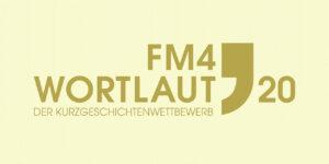 FM 4 Wortlaut Kurzgeschichtenwettbewerb